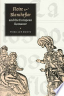 Floire And Blancheflor And The European Romance