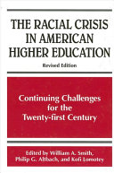 Racial Crisis in American Higher Education  The