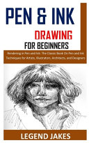 Pen and Ink Drawing for Beginners Book