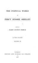 Pdf The Works of Percy Bysshe Shelley in Verse and Prose, how First Brought Together with Many Pieces Not Before Published