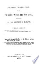Remarks on the Innovations in the Public Worship of God  Proposed by the Free Presbytery of Hamilton Book