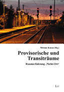 Provisorische und Transiträume