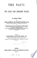 The Navy Its Past And Present State In A Series Of Letters Edited By Sir W Napier