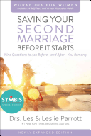 Saving Your Second Marriage Before It Starts Workbook for Women Revised