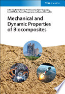 Mechanical and Dynamic Properties of Biocomposites Book