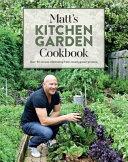 Matt's Kitchen Garden Cookbook