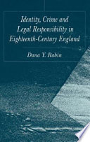 Identity Crime And Legal Responsibility In Eighteenth Century England