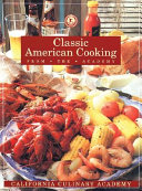 Classic American Cooking from the Academy