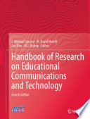 """Handbook of Research on Educational Communications and Technology"" by J. Michael Spector, M. David Merrill, Jan Elen, M. J. Bishop"