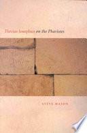Flavius Josephus on the Pharisees
