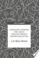 Language Learning And Use In English Medium Higher Education