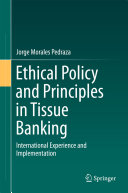 Ethical Policy and Principles in Tissue Banking