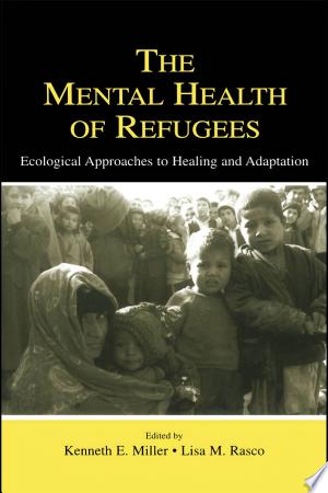 Free Download The Mental Health of Refugees PDF - Writers Club