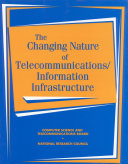 The Changing Nature of Telecommunications Information Infrastructure