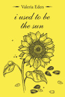 I Used to Be the Sun Pdf