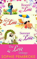 The Love Trilogy: Room For Love / An A To Z Of Love / Summer Of Love Pdf