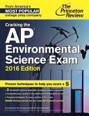 Cracking the AP Environmental Science Exam  2016 Edition Book