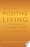 The Quest For Positive Living