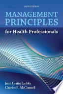 Management Principles for Health Professionals