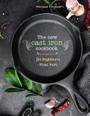 The New Cast Iron Cookbook for Beginners Book PDF