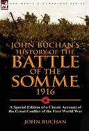 John Buchan s History of the Battle of the Somme 1916