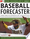 Ron Shandler s 2021 Baseball Forecaster
