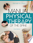 """Manual Physical Therapy of the Spine E-Book"" by Kenneth A. Olson"