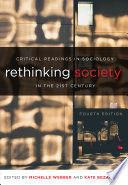 Rethinking Society in the 21st Century  Fourth Edition