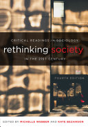Rethinking Society in the 21st Century, Fourth Edition