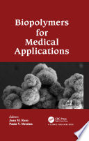 Biopolymers for Medical Applications