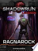 Shadowrun Legends  Ragnarock