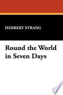 Round the World in Seven Days