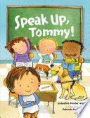 Speak Up  Tommy
