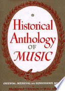 Historical Anthology of Music: Oriental, medieval and Renaissance music