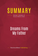 Summary: Dreams From My Father