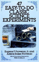 47 Easy to Do Classic Science Experiments