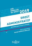 Annales Droit administratif 2019. Méthodologie & sujets corrigés