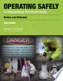 Operating Safely in Hazardous Environments