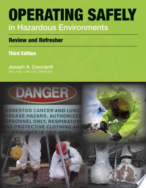 Download Operating Safely in Hazardous Environments PDF Book - PDFBooks