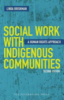 Social work with Indigenous communities : a human rights approach (2014)