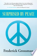 Surprised by Peace
