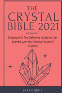 The Crystal Bible 2021