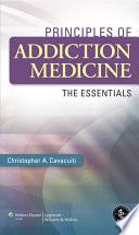 Principles of Addiction Medicine Book