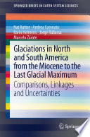 Glaciations in North and South America from the Miocene to the Last Glacial Maximum Book