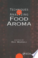 Techniques For Analyzing Food Aroma Book PDF