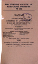 Rural Development  Agriculture  and Related Agencies Appropriations for 1989  Testimony of members of Congress and other interested individuals and organizations