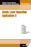 Atomic Layer Deposition Applications 5 Book