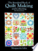 The Standard Book of Quilt Making and Collecting Book PDF