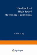 Handbook of High Speed Machining Technology