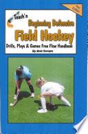 Teach N Beginning Defensive Field Hockey Drills Plays And Games Free Flow Handbook